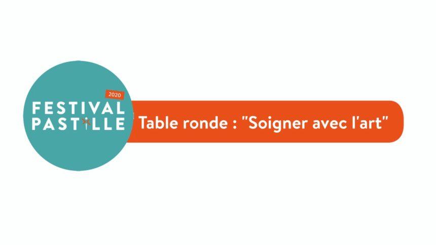 """Table Ronde : """"Soigner avec l'Art"""""""